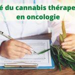 Oncologie et Cannabis thérapeutique
