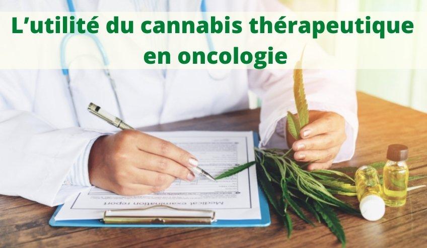 Oncologie : L'utilité du Cannabis thérapeutique pour réduire les nausées et douleurs